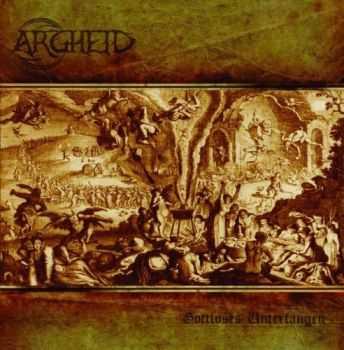 Argheid - Gottloses Unterfangen (2011)