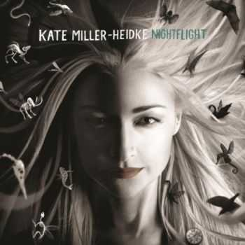 Kate Miller-Heidke - Nightflight (Deluxe Edition) (2012)