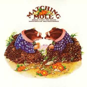 Matching Mole - Matching Mole 1972 [2CD Deluxe Edition] (2012) FLAC