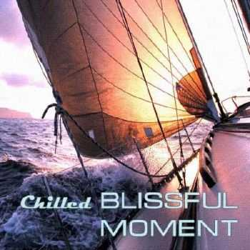 Chilled Blissful Moment (2012)