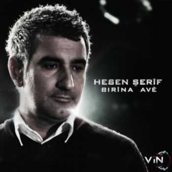 Hesen Serif - Birina Ave (2012)