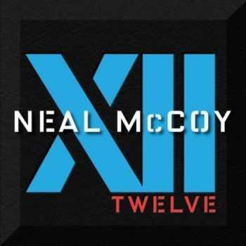 Neal Mccoy - XII (2012)