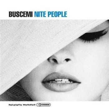 Buscemi - Nite People (2012)