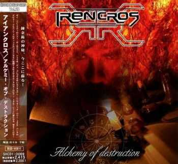 Irencros - Alchemy Of Destruction {Japanese Edition} (2005)