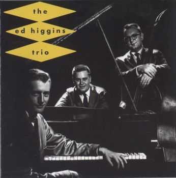 The Ed Higgins Trio - Prelude To A Kiss (1957)