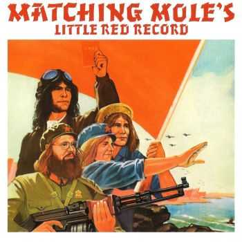 Matching Mole - Little Red Record 1972 [2CD Deluxe edition] (2012)