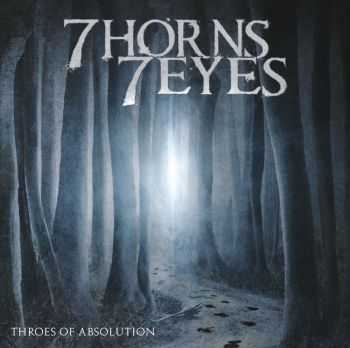 7 Horns 7 Eyes - Throes Of Absolution (2012)