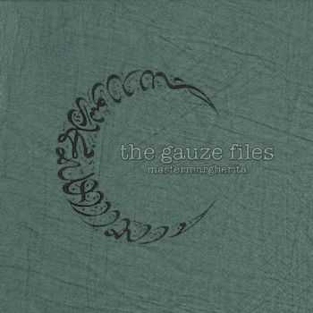 Master Margherita - The Gauze Files (2012)