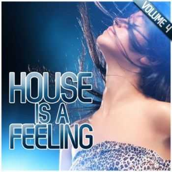 VA - House Is a Feeling, Vol. 4 (2012)