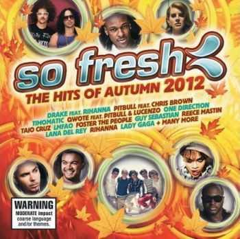 VA - So Fresh The Hits Of Autumn 2012 (2012)