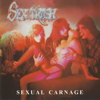 Sextrash - Sexual Carnage (1990) (Re-released 2003)