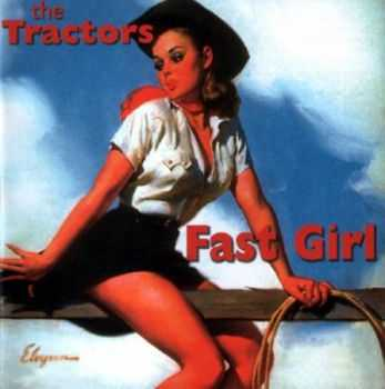 The Tractors - Fast Girl (2001)