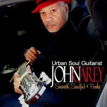 John Carey - Smooth Soulful & Funky (2012)