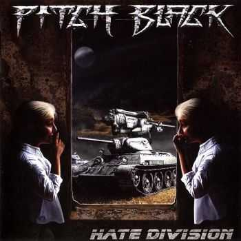 Pitch Black - Hate Division (2009)