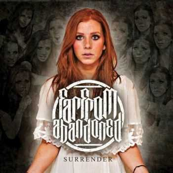 Far From Abandoned - Surrender [EP] (2012)