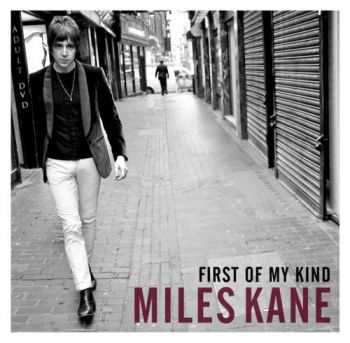 Miles Kane - First Of My Kind [EP] (2012)