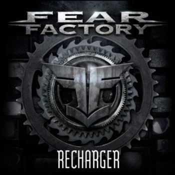 Fear Factory � Recharger (Single) (2012)