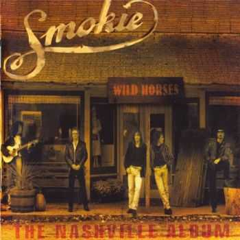 Smokie - Wild Horses - The Nashville Album (1998)