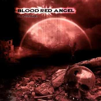 Blood Red Angel - Abyssland (2008)