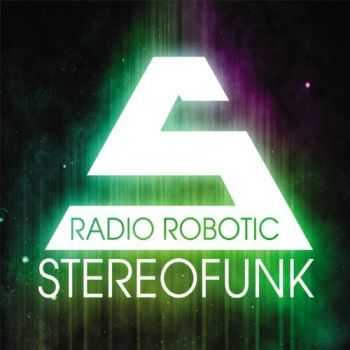 Stereofunk - Radio Robotic (2012)