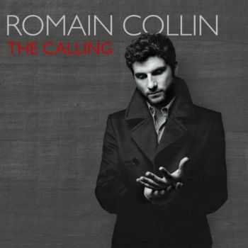 Romain Collin - The Calling (2012)