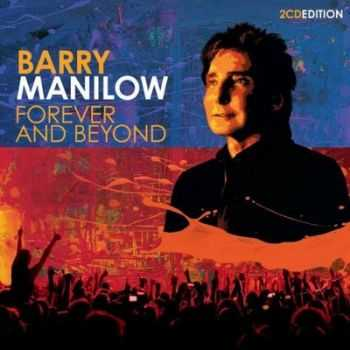 Barry Manilow - Forever and Beyond (2012)
