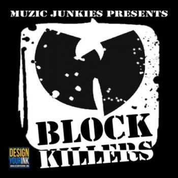 D-Block & Wu-Tang - Wu-Block Killer (2012)