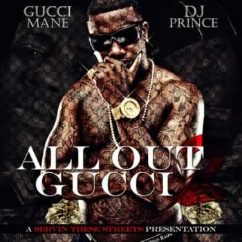 Gucci Mane - All Out Gucci Mane #2 (2012)