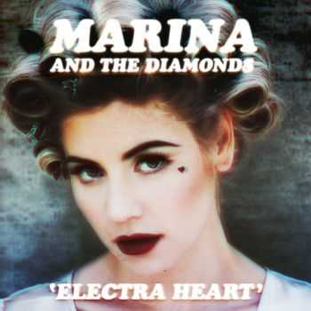 Marina & the Diamonds - Electra Heart (2012)