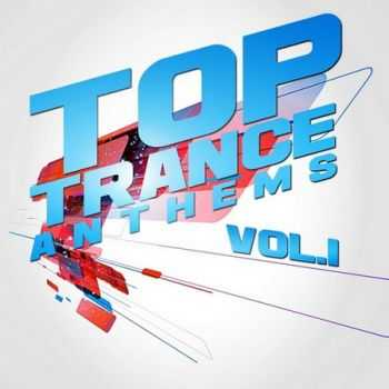 VA - Top Trance Anthems Vol 1 (Nation Of Epic Melodic & Progressive Hardtrance) (2012)