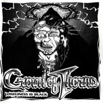 Crown Of Thorns - Loneliness Is Black (1994)