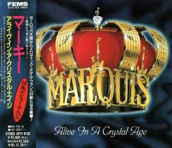 Marquis - Alive In A Crystal Age {Japanese Edition} (1993)