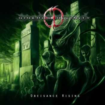 Hideous Divinity - Obeisance Rising (2012)