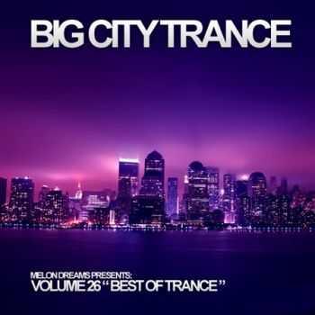 VA - Big City Trance Volume 26 (2012)
