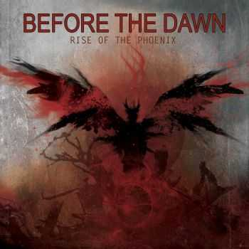 Before The Dawn - Rise Of The Phoenix (2012)