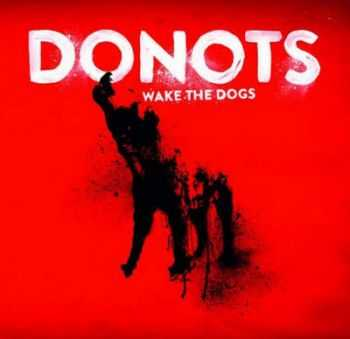 Donots - Wake The Dogs (2012)