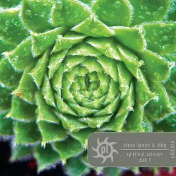 Steve Brand & Ishq - Spiritual Science (Remastered) (2012)