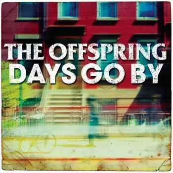 The Offspring - Days Go By (Single) (2012)