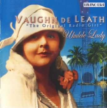 Vaughn De Leath - Ukulele Lady (2006)