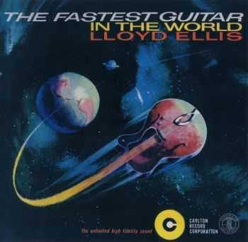 Lloyd Ellis - The Fastest Guitar in the World (2004)