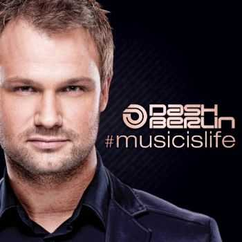 Dash Berlin - Musicislife (Extended Club Mixes) (2012)