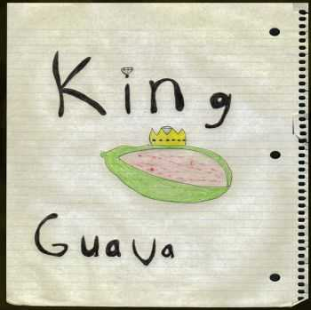King Guava - King Guava Demo (2010)
