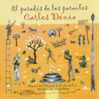 Carles Denia - El Paradis De Les Paraules (2011)