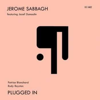Jerome Sabbagh - Plugged In (2012)