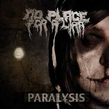 No place for a liar - Paralysis (2012)