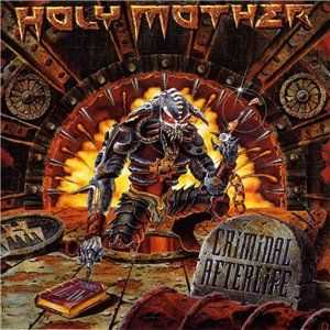 Holy Mother  - Criminal Afterlife (1999)