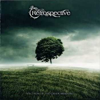Retrospective - Spectrum of the Green Morning (2007)