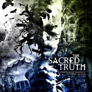 The Sacred Truth  - Reflections Of Tragedy II - The Final Confession (2011)