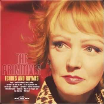The Primitives - Echoes And Rhymes (2012)