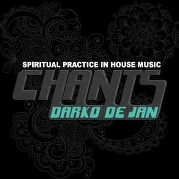 Chants - Spiritual Practice in House Music (2012)